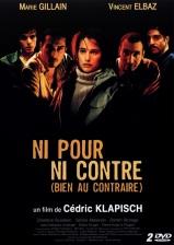 Ni pour ni contre (bien au contraire). France, 2002. Thriller de Cédric Klapisch avec Marie Gillain, Vincent Elbaz et Simon Abkarian (111 minutes).