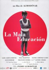 La mauvaise éducation. Espagne, 2004. Drame de Pedro Almodovar avec Gael Garcia Bernal, Fele Martinez et Daniel Gimenez Cacho (105 minutes).