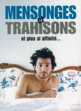 Mensonges et trahisons et plus si affinité.... France, 2004. Comédie de Laurent Tirard avec Edouard Baer, Marie-Josée Croze et Clovis Cornillac (90 minutes).
