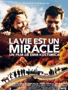 La vie est un miracle. France, Yougoslavie, 2002. Comédie dramatique d'Emir Kusturica avec Slavko Stimac, Natasa Solak et Vesna Trivalic (155 minutes).