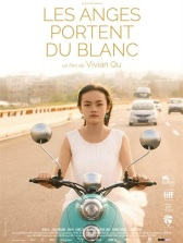 Les anges portent du blanc. Chine, 2017. Drame de Vivian Qu avec Vicky Chen, Zhou Meijun et Ke Shi (107 minutes).