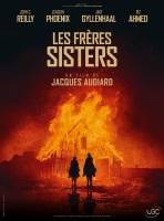 Les frères sisters. États-Unis, 2018. Western de Jacques Audiard avec John C. Reilly, Joaquin Phoenix et Jake Gyllenhaal (120 minutes).
