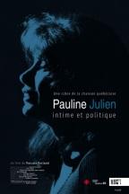 Pauline Julien. Québec, 2018. Documentaire de Pascale Ferland (78 minutes).