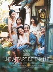 Une affaire de famille. Japon, 2018. Drame de Hirokazu Koreeda avec Lily Franky, Mayu Matsuoka et Jyo Kairi (121 minutes).