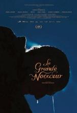 La grande noirceur. Québec, 2019. Conte dramatique de Maxime Giroux avec Martin Dubreuil, Sarah Gadon et Reda Kateb (94 minutes).