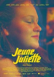 Jeune Juliette. Québec, 2019. Comédie dramatique d'Anne Émond avec Alexane Jamieson, Léanne Désilets et Robin Aubert (97 minutes).