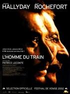 L'homme du train. France, Grande-Bretagne, Allemagne, Japon, 2002. Drame de Patrice Leconte avec Jean Rochefort, Johnny Hallyday et Jean-François Stévenin (90 minutes).
